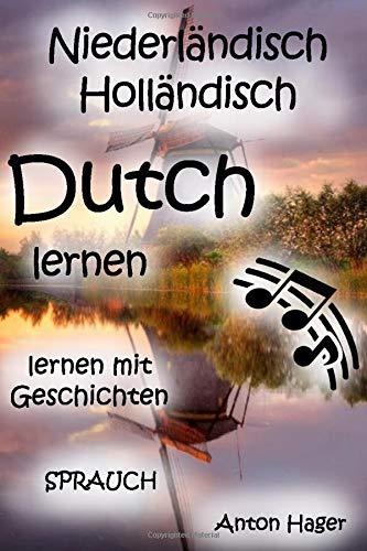 NIEDERLÄNDISCH Holländisch Dutch Lernen  SPRAUCH   Lernen Mit Geschichten