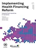 img - for Implementing Health Financing Reform: Lessons from Countries in Transition (Observatory Studies) book / textbook / text book
