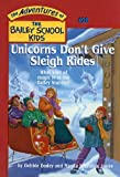 Unicorns Don't Give Sleigh Rides, Debbie Dadey, 0780782518