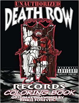 amazon unauthorized death row records coloring book riskie