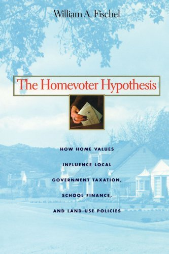 The Homevoter Hypothesis: How Home Values Influence Local Government Taxation, School Finance, and Land-Use Policies