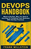 img - for DevOps Handbook: What Is DevOps, Why You Need It And How To Transform Your Business With DevOps Practices book / textbook / text book