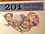 201 Best Things Ever Said, Michael Ryan, 1562450794