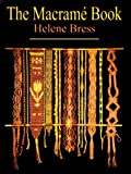 img - for Macrame by Helene Bress (1998-12-31) book / textbook / text book