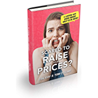 SCARED TO RAISE YOUR PRICES?: #LISTEN-UP! GOOD NEWS! HELP IS IN HERE!