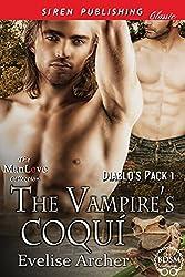 The Vampire's Coqui [Diablo's Pack 1] (Siren Publishing Classic ManLove)