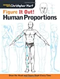 img - for Figure It Out! Human Proportions: Draw the Head and Figure Right Every Time (Christopher Hart Figure It Out!) book / textbook / text book