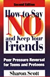 How to Say No and Keep Your Friends, Sharon Scott, 0874254094