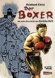 Der Boxer: Die Ãœberlebensgeschichte des Hertzko Haft (German Edition)