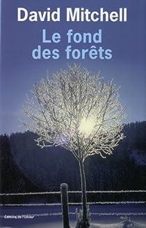 Le fond des forêts par Mitchell