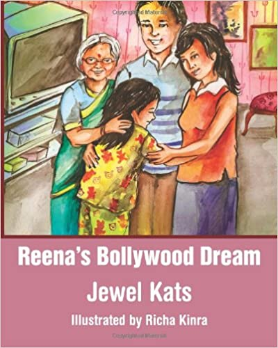 Cover of 'Reena's Bollywood dream: a story about sexual abuse.'
