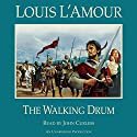 The Walking Drum Audiobook by Louis L'Amour Narrated by John Curless