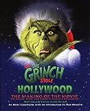 Dr. Seuss' How the Grinch Stole Christmas!TM - How the Grinch Stole Hollywood: Art of the Grinch by Dr. Seuss (2000-11-06)