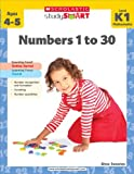 Scholastic Study Smart: Numbers 1 To 30, Alyse Sweeney, 9810713754