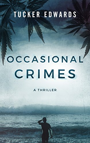 Occasional Crimes by Tucker Edwards