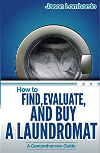 How To Find, Evaluate, and Buy a Laundromat from Julian\John