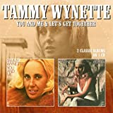 You And Me / Let'S Get Together /  Tammy Wynette