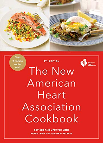 The New American Heart Association Cookbook, 9th Edition: Revised and Updated with More Than 100 All-New Recipes by American Heart Association
