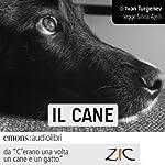 Il cane: Storie di cani e di gatti   Ivan Turgenev