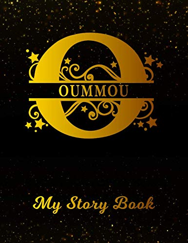 Oummou My Story Book: Personalized Letter O First Name Blank Draw & Write Storybook Paper | Black Gold Cover | Write & Illustrate Storytelling Midline ... 1st 2nd 3rd Grade Students (K-1, K-2, K-3) (O Write My Name)