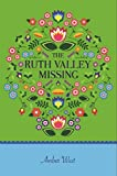 The Ruth Valley Missing (Jameson Quinn Mysteries Book 1)