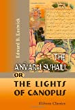 The Anvár-I Suhailí; or, the Lights of Canopus, Eastwick, Edward Backhouse, 1402186193