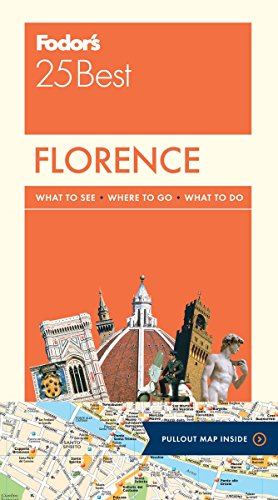 Fodor's Florence 25 Best (Full-color Travel Guide)