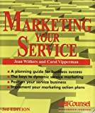 Marketing Your Service, Jean Withers, 1551801477