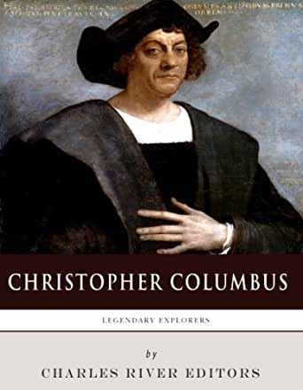 legacy of christopher columbus Driven in large part by political correctness and partisan academics and activists, it has become fashionable in recent years to criticize christopher columbus and the holiday named in his honor.