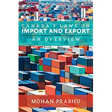 Canada's Laws on Import and Export: An Overview