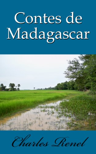 Contes de Madagascar (French Edition)