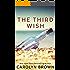 The Third Wish: A Novella