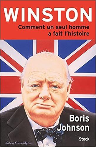 Lire un Winston: Comment un seul homme a fait l'histoire pdf epub