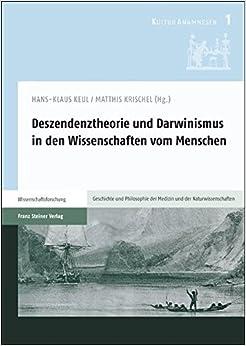 Book Deszendenztheorie Und Darwinismus in Den Wissenschaften Vom Menschen (Kulturanamnesen)