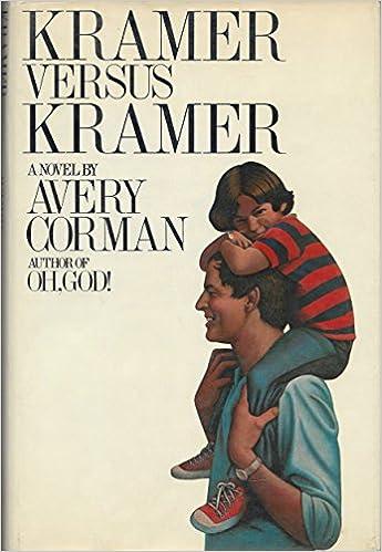 Kramer Versus Kramer Avery Corman 9780394410531 Amazon Books