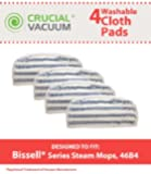 4Pack Washable & Reusable Pads Fits Bissell Steam & Sweep Hard Floor Cleaner Series 46B4; Replaces Bissell Part 75F5, 2032200, 203-2200, Does Not Fit Bissell Powerfresh Mop 1940, Designed & Engineered by Crucial Vacuum