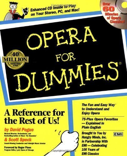 Opera for Dummies (Book and Audio CD) PAP/COM Edition by David Pogue, Scott Speck [1997]