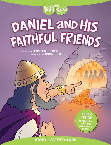 Download Daniel and His Faithful Friends Story + Activity Book (Faith That Sticks Books) ebook
