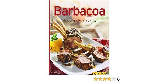 Barbacoa: Ideas originales a la parrilla Minilibros de cocina ...