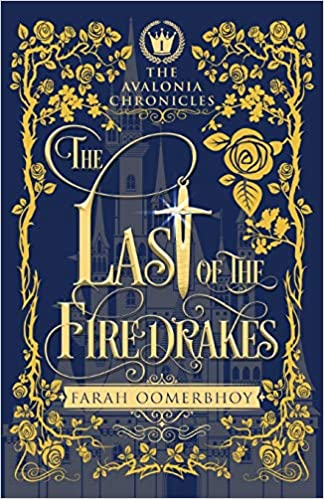 Buy The Last of the Firedrakes (The Avalonia Chronicles) Book Online at Low  Prices in India | The Last of the Firedrakes (The Avalonia Chronicles)  Reviews & Ratings - Amazon.in