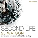 Second Life Audiobook by S J Watson Narrated by Imogen Church