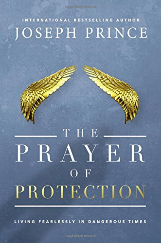 The-Prayer-of-Protection-Living-Fearlessly-in-Dangerous-Times
