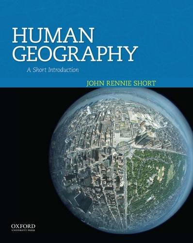 (Human Geography: A Short Introduction )
