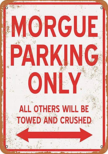 Fsdva 8 x 12 Metal Sign - Morgue Parking ONLY - Vintage Look -