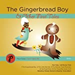 The Gingerbread Boy & Other First Tales | Melody Warnick