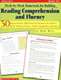 Week-by-Week Homework for Building Reading Comprehension and Fluency, Grades 3-6: 30 Reproducible, High-Interest Passages for Kids to Read Aloud at HomeNWith Companion Activities
