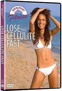Bikini Ready: Lose Cellulite Fast