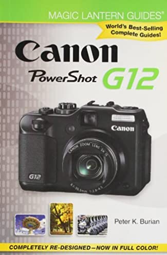 amazon com magic lantern guides canon powershot g12 rh amazon com canon g12 owners manual canon g12 user manual
