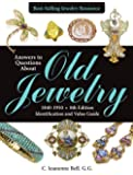 Answers to Questions About Old Jewelry, 1840-1950: Identification and Value Guide