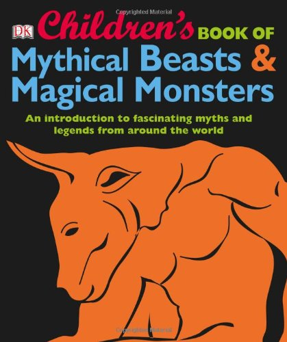 Childrens Mythical Beasts Magical Monsters